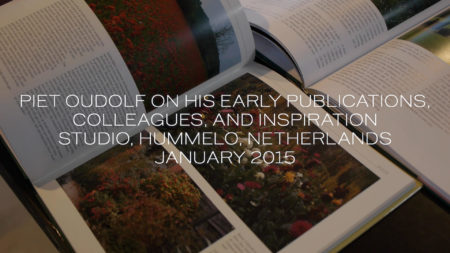 Piet Oudolf on his early publication, colleagues, and inspiration. Studio, Hummelo, Netherlands, January 2015.